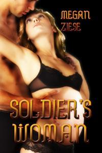The Soldier's Woman by Megan Ziese