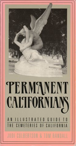 Permanent Californians by Judi Culbertson