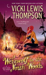 Werewolf in the North Woods (Wild About You, #2)  - Vicki Lewis Thompson