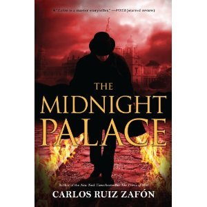 The Midnight Palace by Carlos Ruiz Zafón
