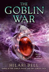 The Goblin War (Goblin Wood, #3)