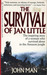 The Survival of Jan Little
