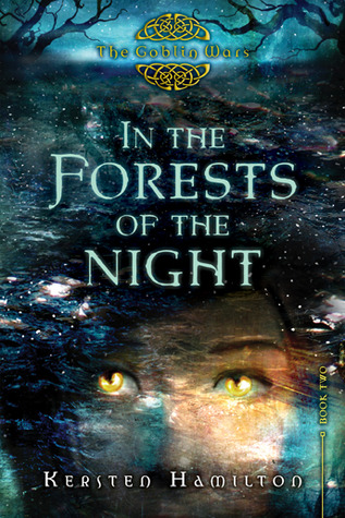 In the Forests of the Night by Kersten Hamilton