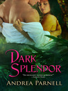 Dark Splendor (Historical Romantic Gothic)