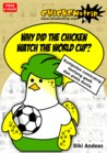 Chickenstrip: Why did the chicken watch The World Cup?