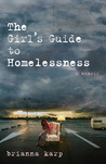 The Girl's Guide to Homelessness: A Memoir