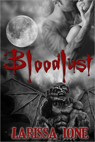 Bloodlust by Larissa Ione