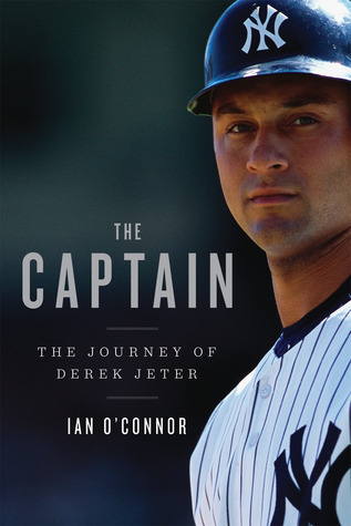 The Captain by Ian O'Connor