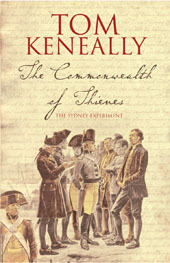 The Commonwealth Of Thieves by Thomas Keneally