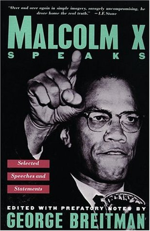 Malcolm X Speaks by Malcolm X
