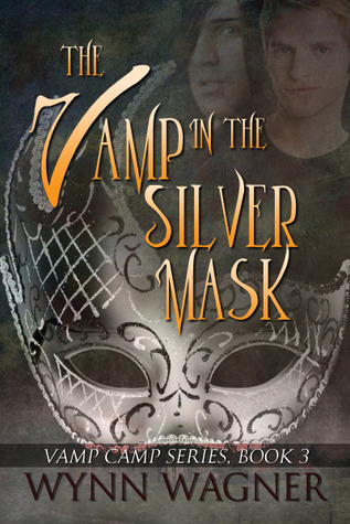 The Vamp in the Silver Mask (Vamp Camp Vol.3)