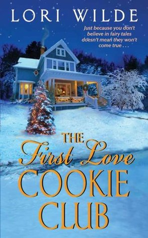 The First Love Cookie Club by Lori Wilde