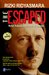 The Escaped: Misteri Kuburan Adolf Hitler di Surabaya