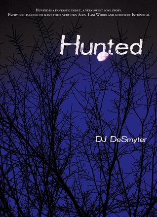 Hunted by D.J. DeSmyter