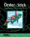 The Order of the Stick: Snips, Snails, and Dragon Tales (The Order of the Stick, #D)