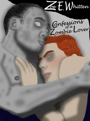 Confessions of a Zombie Lover (Zombie Era Vol.2)