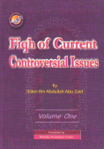 Fiqh of Current Controversial Issues, Volume 1