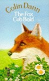 The Fox Cub Bold (Farthing Wood, #4)