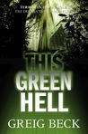 This Green Hell (Alex Hunter, #3)