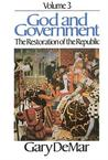 God and Government - Vol. 3: The Restoration of the Republic