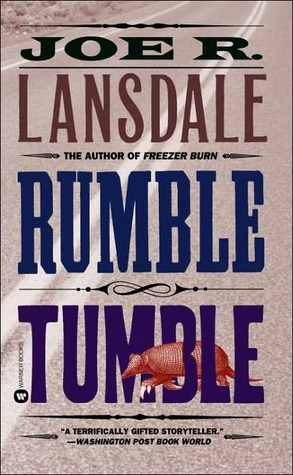 Rumble Tumble by Joe R. Lansdale