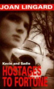 Hostages to Fortune by Joan Lingard