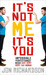 It's Not Me, It's You by Jon Richardson
