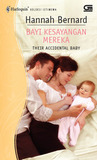 Bayi Kesayangan Mereka (Their Accidental Baby)