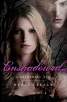 Enshadowed (Nevermore, #2)