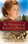 The Measure of Katie Calloway (Michigan Northwoods, #1)