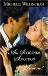 An Accidental Seduction (Accidental #1)