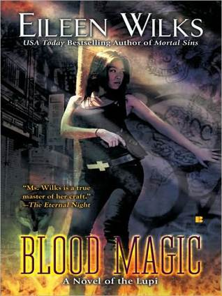 Blood Magic by Eileen Wilks