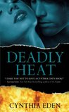 Deadly Heat (Deadly, #2)