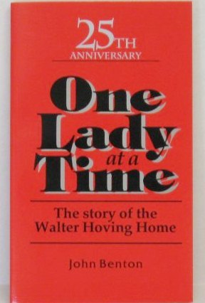 One Lady At A Time by John W. Benton