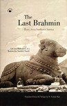 The Last Brahmin: Life And Reflections Of A Modern Day Sanskrit Pandit