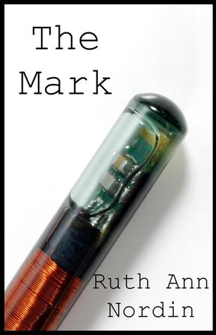 The Mark by Ruth Ann Nordin