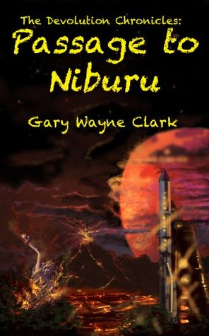 The Devolution Chronicles: Passage to Niburu