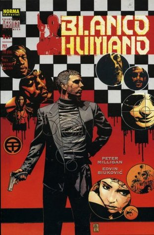 Blanco Humano Completa by Peter Milligan