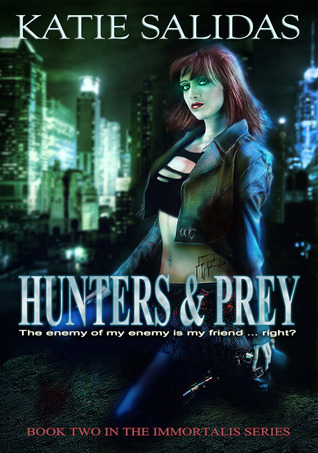 Hunters & Prey (Immortalis, #2)