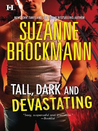 Tall, Dark and Devastating by Suzanne Brockmann