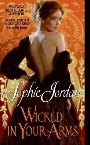 Wicked in Your Arms by Sophie Jordan