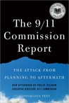 The 9/11 Commission Report: The Attack from Planning to Aftermath