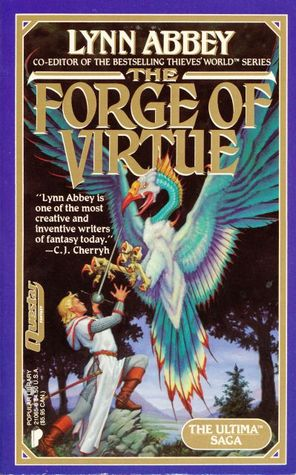Forge of Virtue by Lynn Abbey