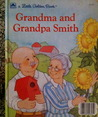 Grandma and Grandpa Smith