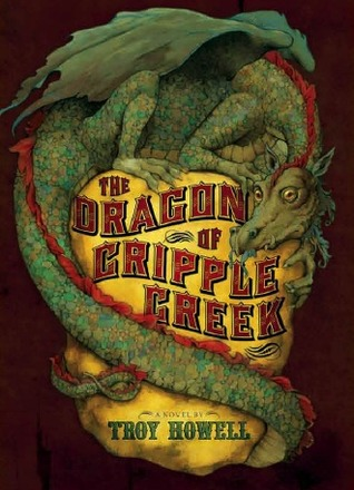 The Dragon of Cripple Creek
