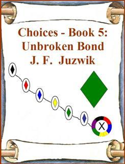 Unbroken Bond (Choices, #5)