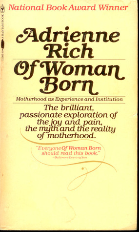 Of Woman Born by Adrienne Rich