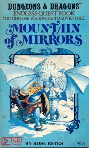 Mountain Of Mirrors by Rose Estes