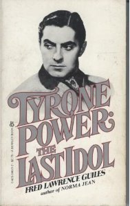 Tyrone Power/last Idl
