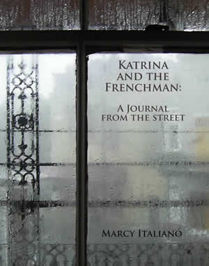 Katrina and the Frenchman by Marcy Italiano